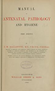 Cover of: Manual of antenatal pathology and hygiene: the foetus