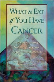 Cover of: What to eat if you have cancer | Maureen Keane