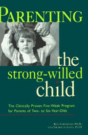 Cover of: Parenting the strong-willed child | Rex L. Forehand