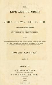 Cover of: life and opinions of John de Wycliffe | Vaughan, Robert