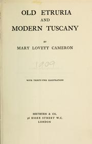 Cover of: Old Etruria and modern Tuscany
