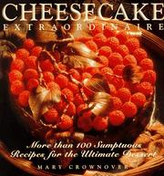 Cover of: Cheesecake extraordinaire | Mary Crownover