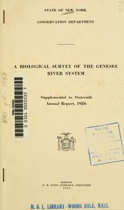 Cover of: A biological survey of the Genesee river system. | New York (State). Conservation Dept.