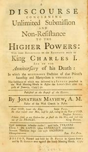A discourse concerning unlimited submission and non-resistance to the higher powers by Mayhew, Jonathan
