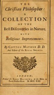 Cover of: The Christian philosopher | Cotton Mather
