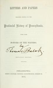 Cover of: Letters and papers relating chiefly to the Provincial history of Pennsylvania | Balch, Thomas
