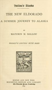 Cover of: Ballou's Alaska by Ballou, Maturin Murray