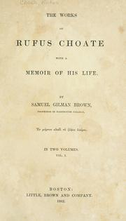 Cover of: The works of Rufus Choate: with a memoir of his life.
