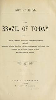 Cover of: The Brazil of to-day | Arthur Dias