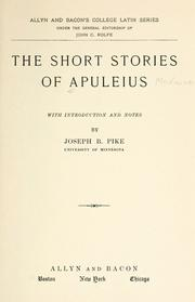Cover of: The short stories of Apuleius: With introd. and notes by Joseph B. Pike.