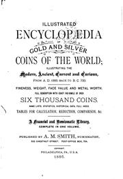Cover of: Illustrated encyclopaedia of gold and silver coins of the world