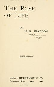 Cover of: The rose of life | Mary Elizabeth Braddon