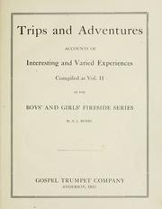 Trips and adventures by Andrew L. Byers