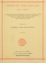 Cover of: American war ballads and lyrics | George Cary Eggleston
