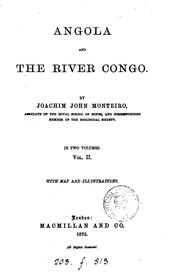 Angola and the River Congo by Joachim John Monteiro