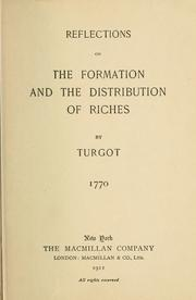 Cover of: Reflections on the formation and the distribution of riches