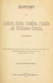 Cover of: History of Gallatin, Saline, Hamilton, Franklin and Williamson counties, Illinois, from the earliest time to the present |