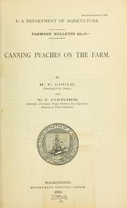 Cover of: Canning peaches on the farm | H. P. Gould