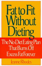 Cover of: Fat to fit without dieting | Jeanne Rhodes