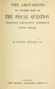Cover of: The arguments on either side of the fiscal question