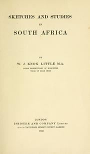 Cover of: Sketches and studies in South Africa | W. J. Knox-Little
