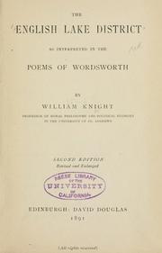 The English lake district as interpreted in the poems of Wordsworth by William Angus Knight