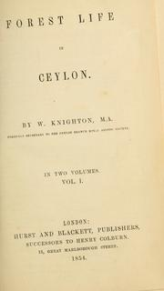 Cover of: Forest life in Ceylon