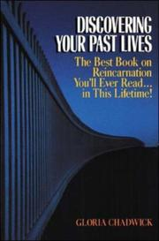 Cover of: Discovering your past lives | Gloria Chadwick