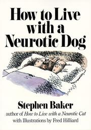 Cover of: How to live with a neurotic dog | Stephen Baker