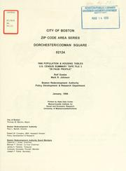 Cover of: City of Boston zip code area series, Dorchester / codman square, 02124, 1990 population and housing tables, U.S. census summary tape file 3. | Boston Redevelopment Authority
