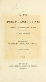 Cover of: The life of Robert, lord Clive | Sir John Malcolm