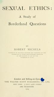 Cover of: Sexual ethics | Michels, Robert