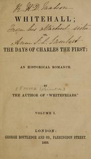 Cover of: Whitehall, or, The days of Charles the first