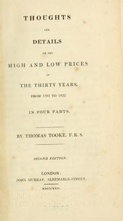 Cover of: Thoughts and details on the high and low prices of the thirty years, from 1793 to 1822 ..
