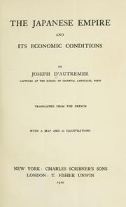 Cover of: The Japanese empire and its economic conditions