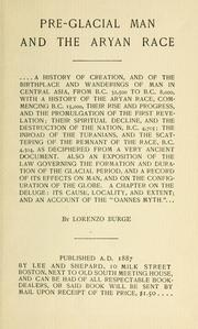 Cover of: Pre-glacial man and the Aryan race. | Lorenzo Burge