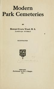 Cover of: Modern park cemeteries by Howard Evarts Weed