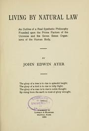 Cover of: Living by natural law | John Edwin Ayer
