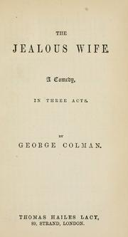 The jealous wife by George Colman