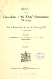 Cover of: Report of the proceedings of the third entomological meeting | edited by T. Bainbrigge Fletcher.