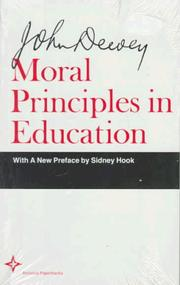 Cover of: Moral principles in education
