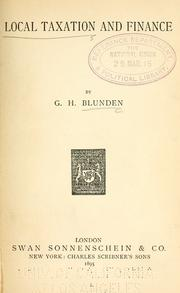 Local taxation and finance by G. H. Blunden