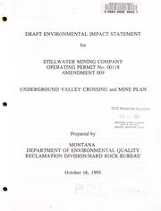 Cover of: Draft environmental impact statement for Stillwater Mining Company operating permit no. 00118 amendment 009 underground valley crossing and mine plan | Montana. Hard Rock Bureau.