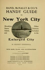 Cover of: Rand, McNally & Co.'s handy guide to New York City, Brooklyn, Staten Island, and other districts included in the enlarged city by Ernest Ingersoll