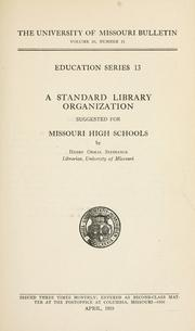 Cover of: A standard library organization suggested for Missouri high schools