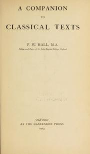 Cover of: A companion to classical texts | F. W. Hall