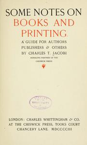 Cover of: Some notes on books and printing | Charles Thomas Jacobi