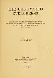 Cover of: The cultivated evergreens