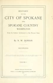 Cover of: History of the city of Spokane and Spokane County, Washington | Nelson Wayne Durham