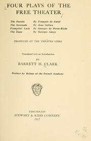 Cover of: Four plays of the Free Theater | Barrett H. Clark